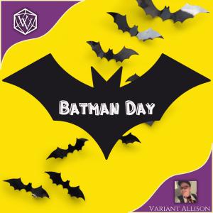 Text reads: Batman Day