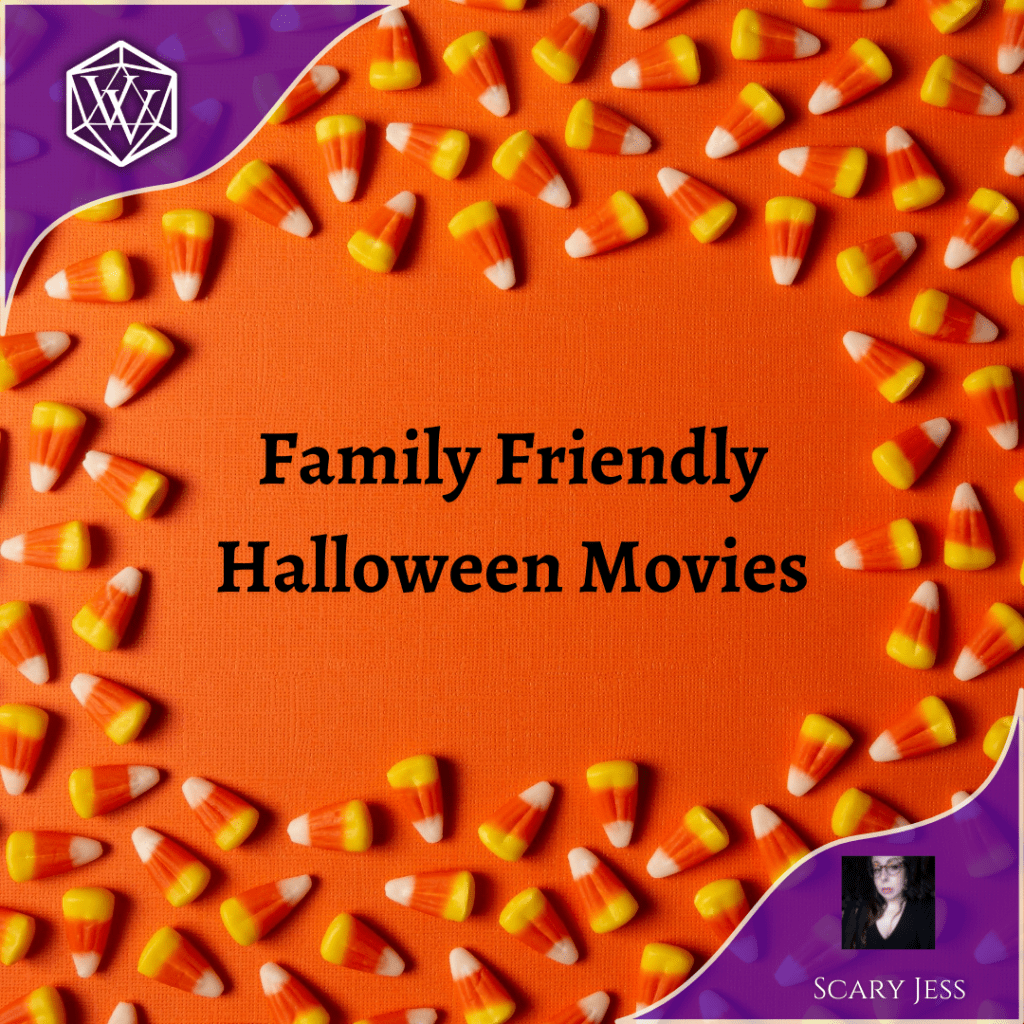 Text reads Family Friendly Halloween Movies