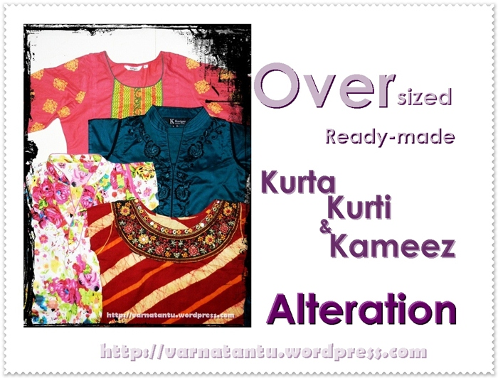 Oversized Ready-made Kurta Kurti Kameez Alteration