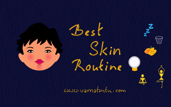 Best Skin Routine for Naturally Beautiful Skin