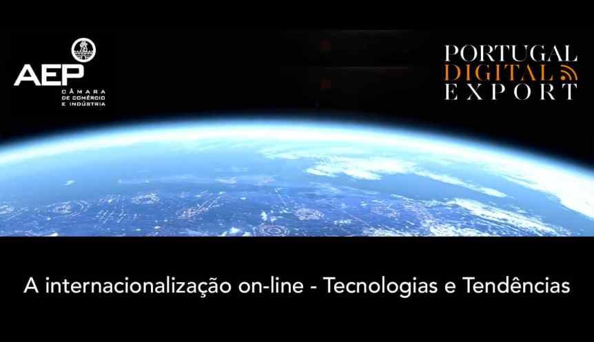 A internacionalização online - Tecnologias e Tendências