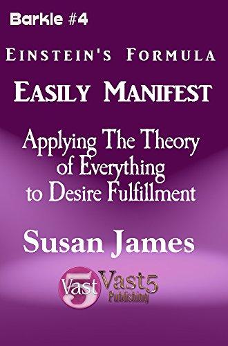 Using Einstein's's Formula to Manifest (Barkle Series Book 4)