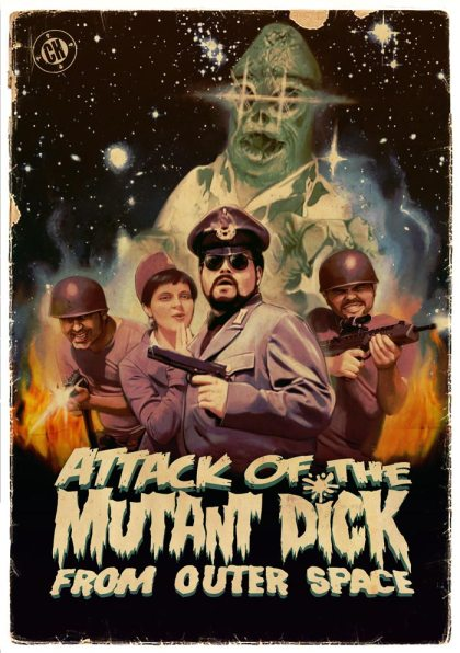 Attack of the Mutant Dick