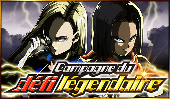 Dokkan Battle Campagne Légendaire