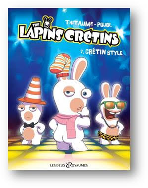 BD The Lapins Crétins Tome 7 Crétin Style