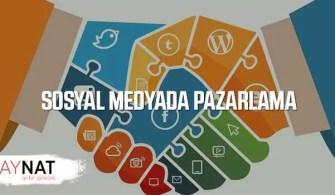 Sosyal Medyada Pazarlama