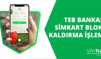 TEB Bankası Simkart Bloke Kaldırma