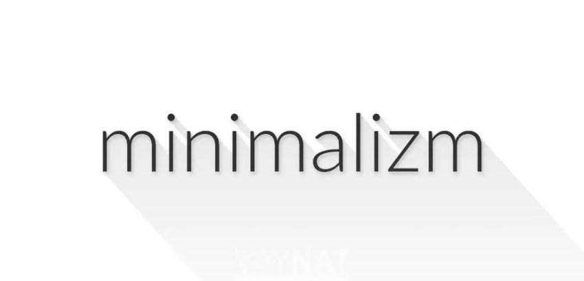 Minimalizm Nedir