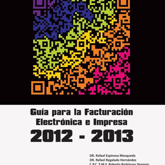 Guía para la Facturación Electrónica e Impresa 2012-2013