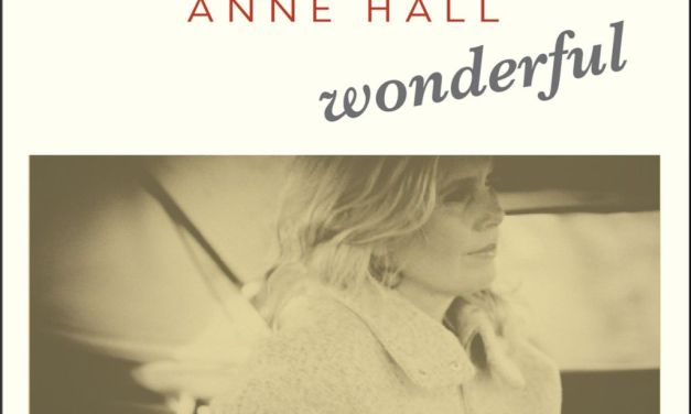 ON THE RECORD | Anne Hall: <em>Wonderful</em>