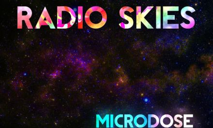 ON THE RECORD | Radio Skies: <em>Microdose</em>