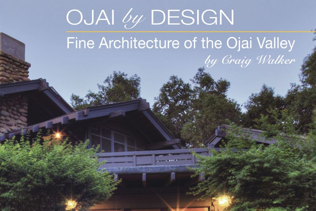 Bon ON THE BOOKSHELF | U003cemu003eOjai By Design: Fine Architecture Of The Ojai