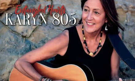 ON THE RECORD | Karyn 805: <em>Entangled Hearts</em>