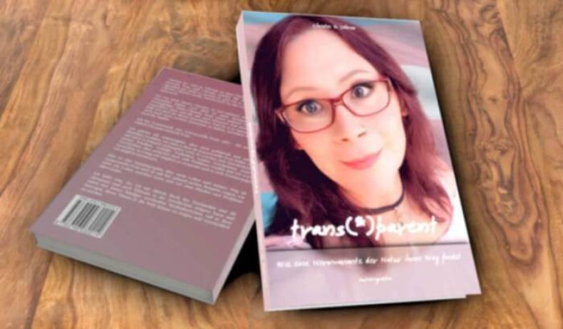 trans(*)parent - Wie eine Normvariante der Natur ihren Weg findet - Die Autobiographie von Christin Löhner