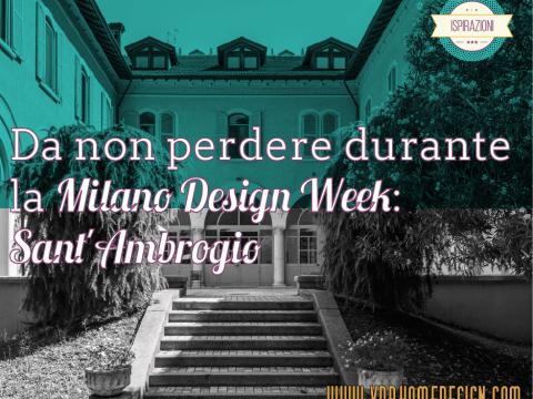 milano design week sant'ambrogio