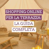 Shopping online per la terrazza: la guida completa