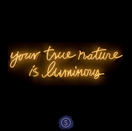 Your true nature is luminous