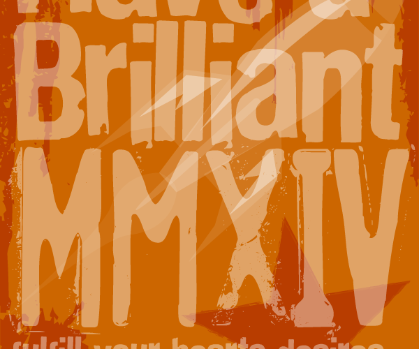 Have a brilliant MMXIV…
