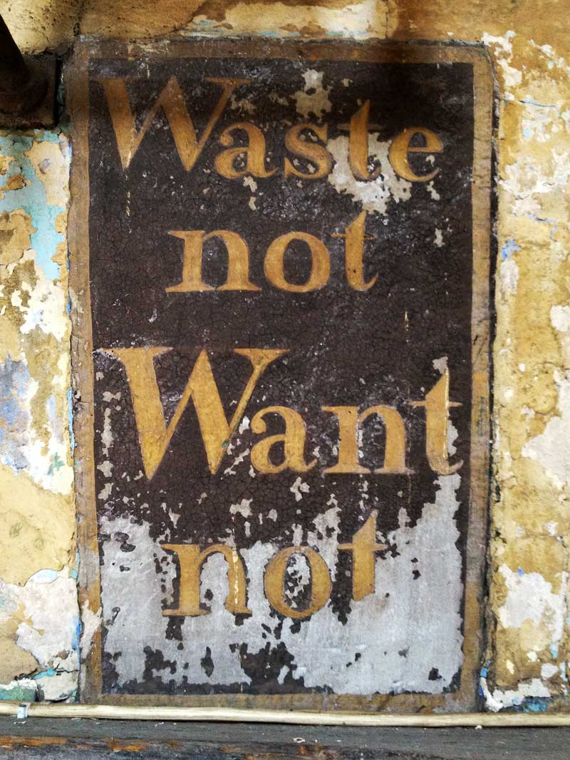 waste not want not vintage kitchen signage
