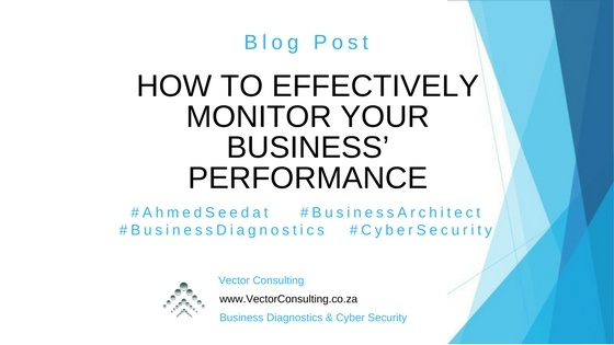 How to Effectively Monitor Your Business Performance