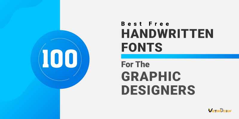 100 Best Free Handwritten Fonts for the Graphic Designers