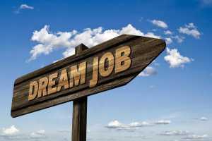 """A wooden """"dream job"""" sign"""