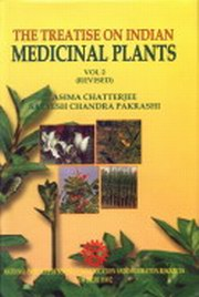 Treatise on Indian Medicinal Plants - 6 Volumes by Asima Chatterjee at Vedic Books