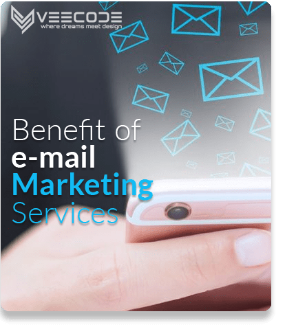 Veecode Benefit of email Marketing Services