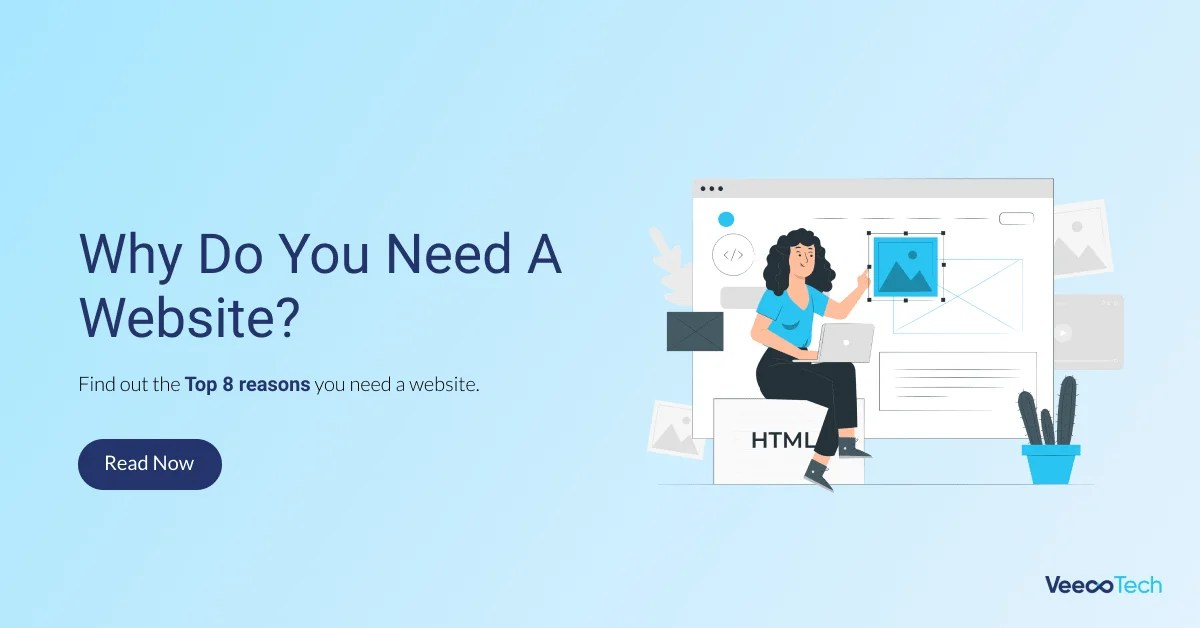 Why Do You Need A Website- cover photo by veecotech