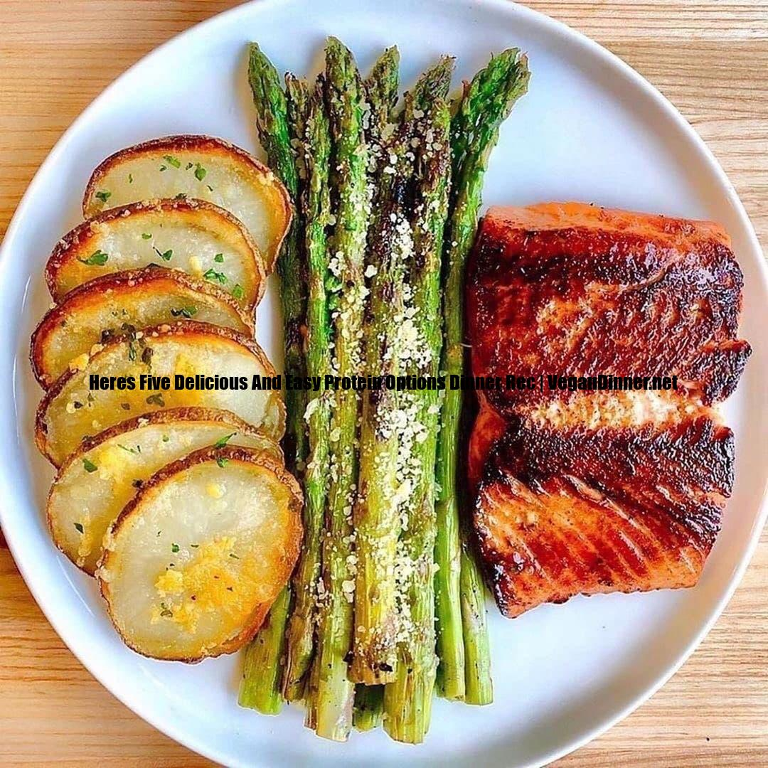 heres five delicious and easy protein options dinner rec multip img e