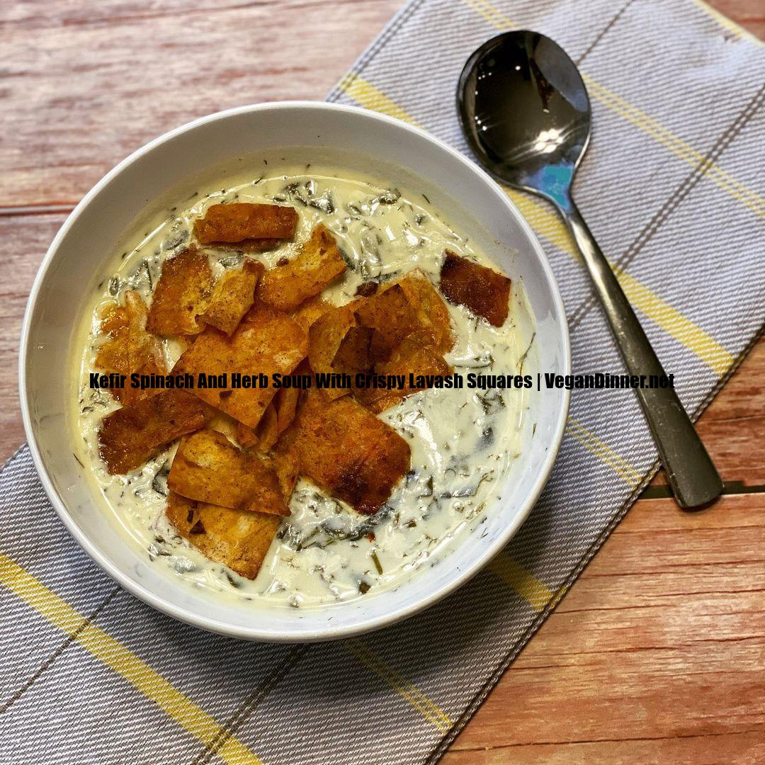 kefir spinach and herb soup with crispy lavash squares display image cba