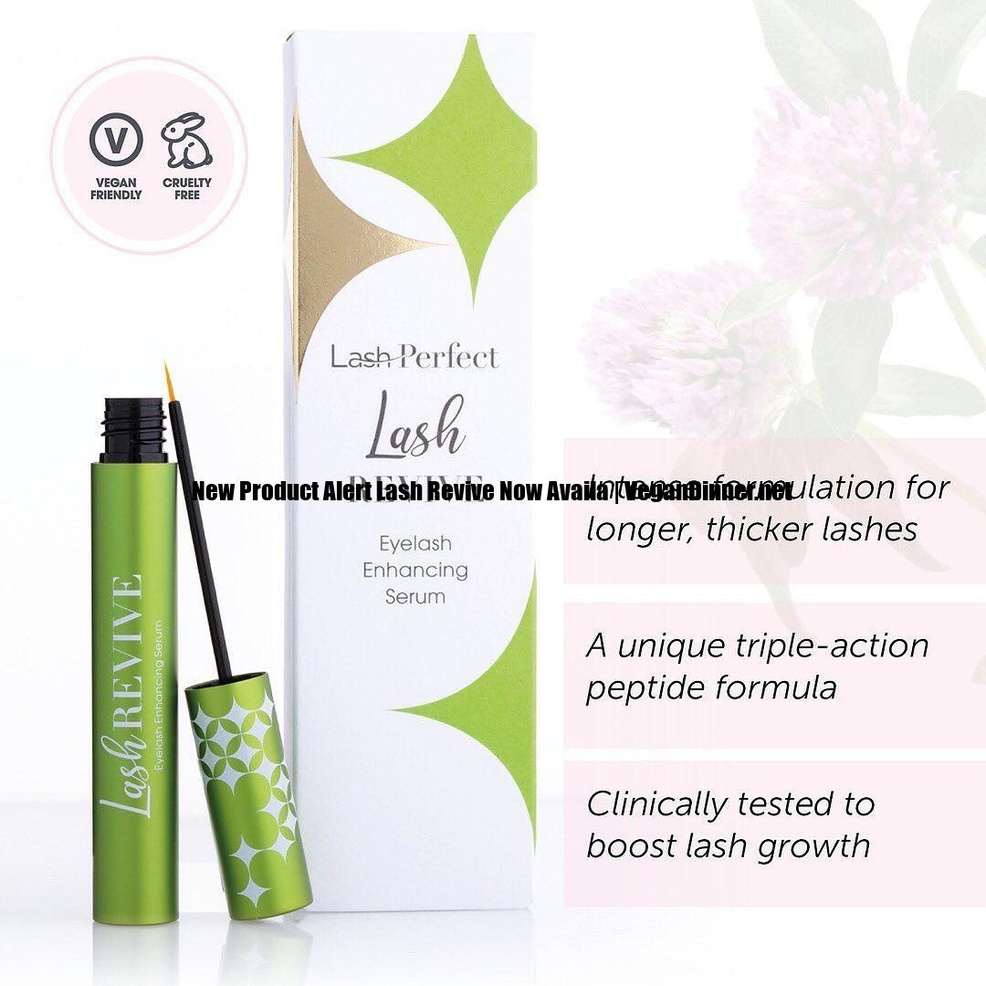 new product alert lash revive now availa display image dbc