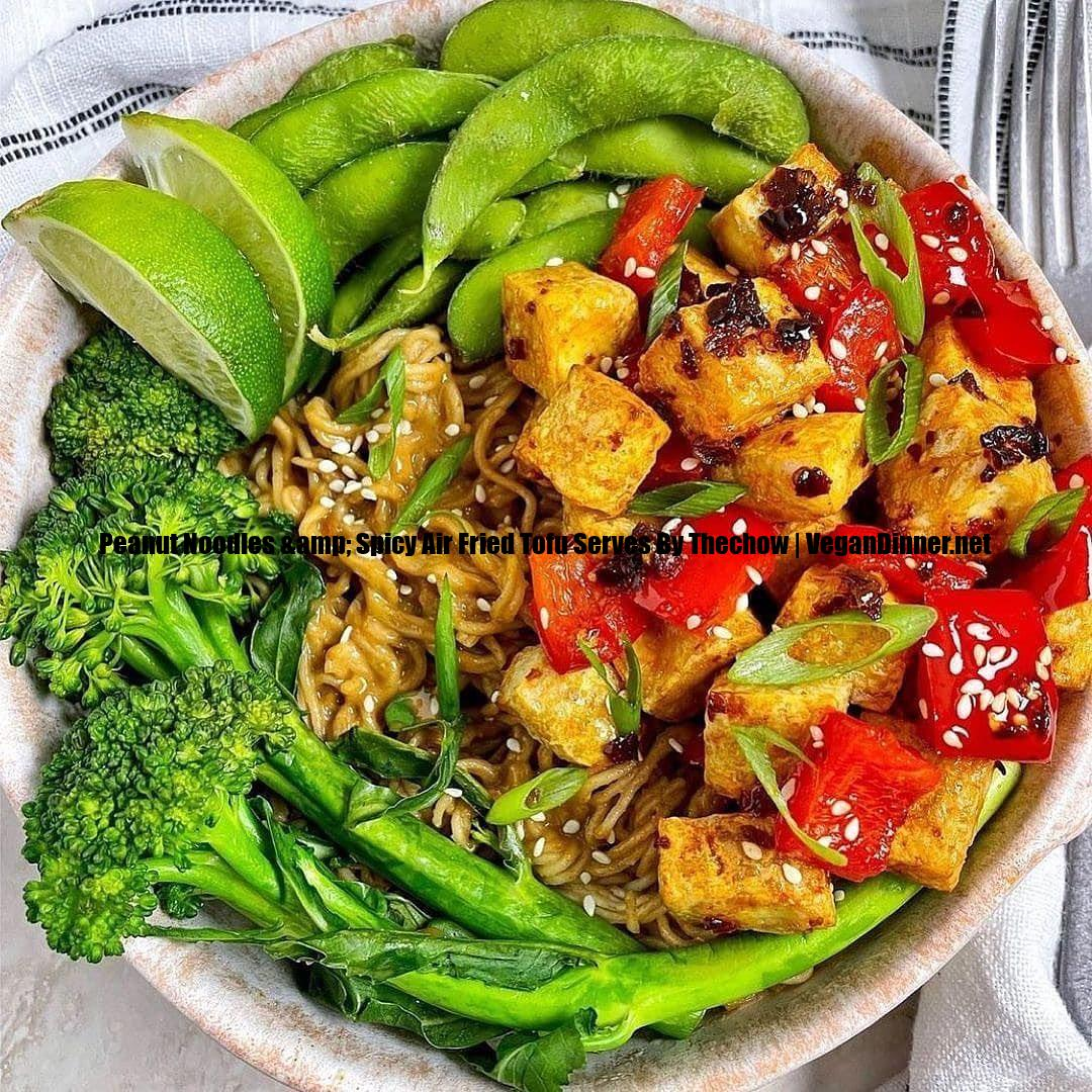 peanut noodles & spicy air fried tofu serves by thechow display image d