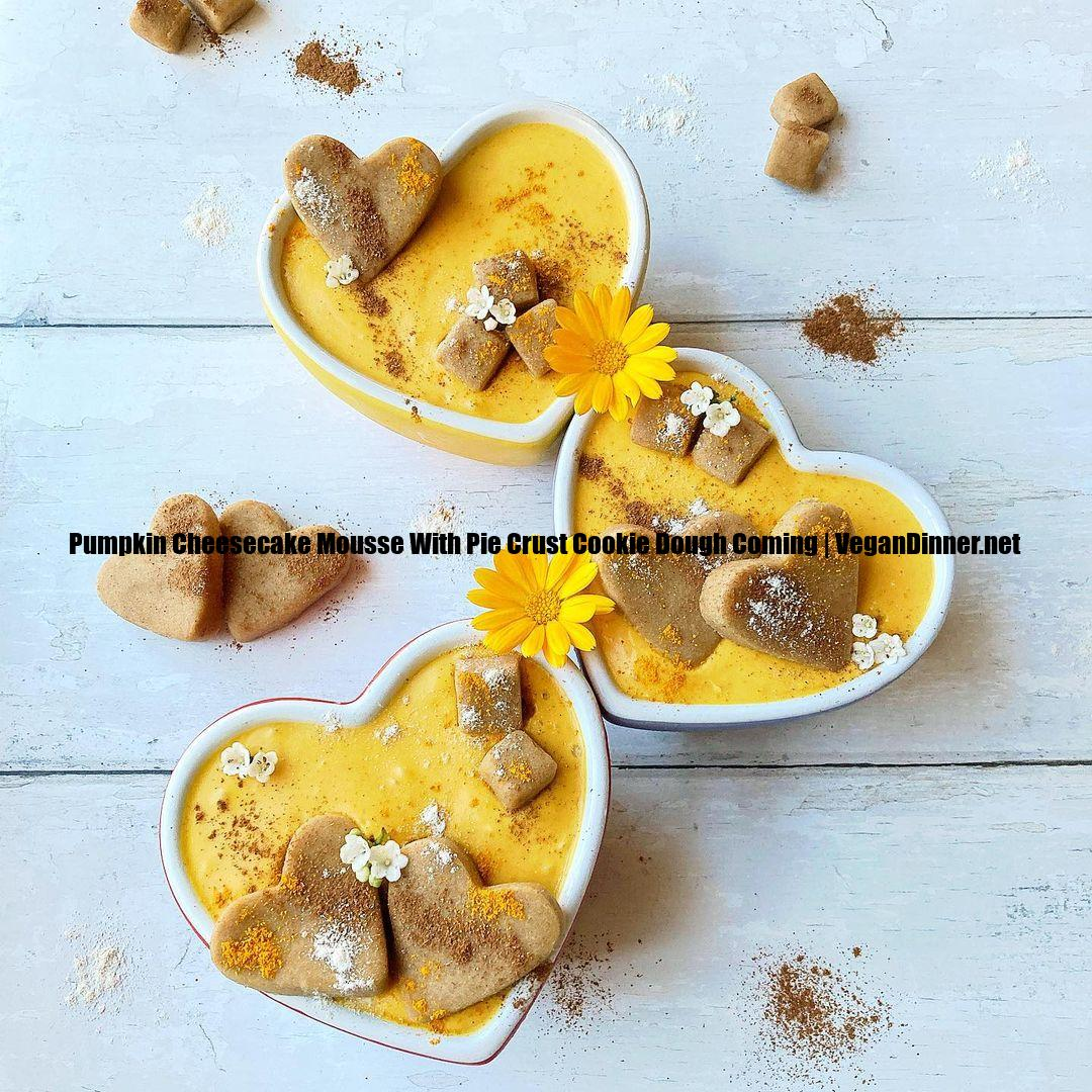 pumpkin cheesecake mousse with pie crust cookie dough coming multip img c