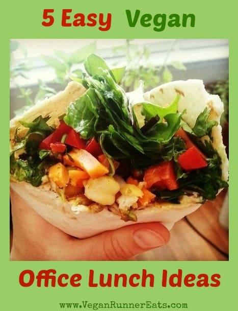 5 Easy Vegan Office Lunch Ideas