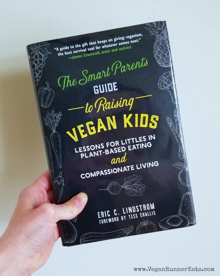 Raising vegan kids - 20+ helpful vegan parenting resources