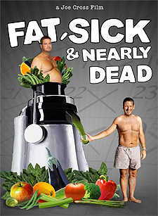 Fat Sick & Nearly Dead Documentary