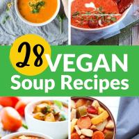 28 Vegan Soup Recipes To Die For