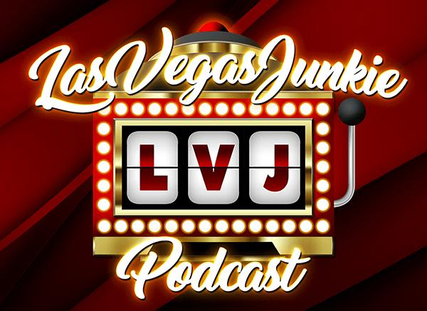 Las Vegas Junkie Podcast