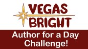 Vegas Bright - Author for a Day