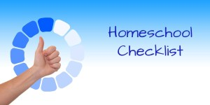 Homeschool checklist for beginners. to gain confidence and knowledge.
