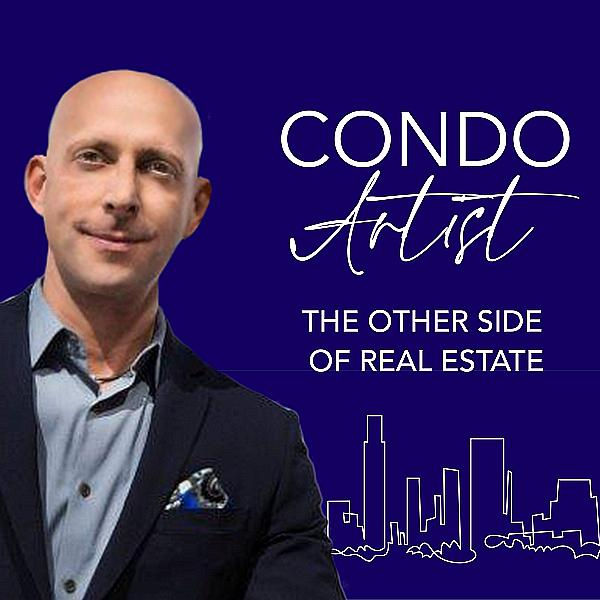 "Local Real Estate Specialists Launch Podcast: ""Condo Artists - The Other Side of Real Estate"""