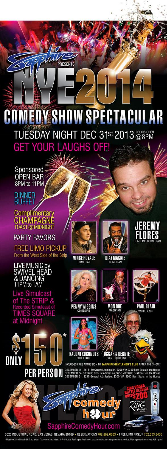 Sapphire Presents NYE 2014 Comedy Show Spectacular Tuesday, Dec. 31