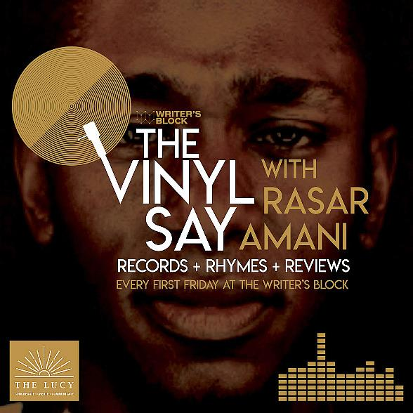 """""""The Vinyl Say with Rasar Amani"""" Celebrates 20th Anniversary of Mos Def's Iconic Album """"Black on Both Sides"""" at the Writer's Block at The Lucy in Las Vegas on Friday 10/4"""