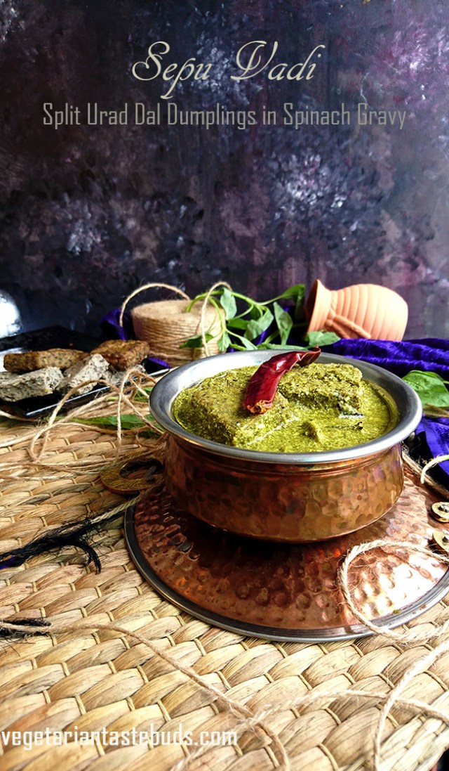 Sepu Vadi (Split Urad Dal Dumplings in Spinach Gravy)