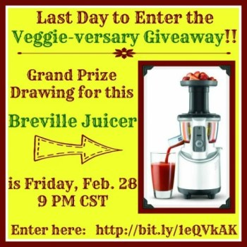 Veggie-versary Last Day to enter