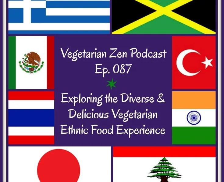 VZ087 - Vegetarian Ethnic Foods https://www.vegetarianzen.com