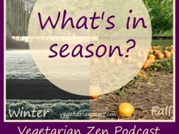 VZ105 - Resource Guide - How to Find In-Season Produce https://www.vegetarianzen.com