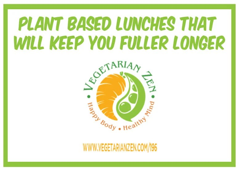 vegetarian zen podcast 196 - plant based lunches