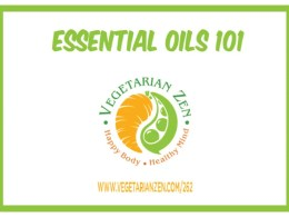 vegetarian zen podcast episode 262 - essential oils 101